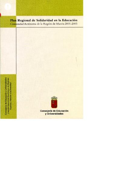 Plan Regional de Solidaridad en la Educación : Comunidad Autónoma de la Región de Murcia 2001-2003