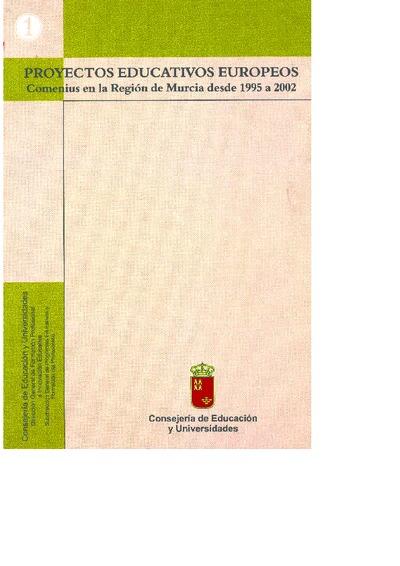 Proyectos educativos europeos : Comenius en la Región de Murcia desde 1995 a 2002