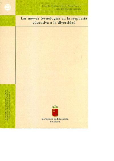 Las nuevas tecnologías en la respuesta educativa a la diversidad : actas del II Congreso Nacional de Nuevas Tecnologías y Necesidades Educativas Especiales (Tecnonet 2002), Murcia (España), 19, 20 y 21 de septiembre de 2002