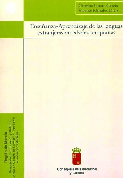 Enseñanza-aprendizaje de las lenguas extranjeras en edades tempranas [Texto impreso]