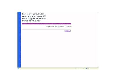 Seminario provincial de orientadores en IES de la Región de Murcia [Recurso electrónico]: curso 2002-2003