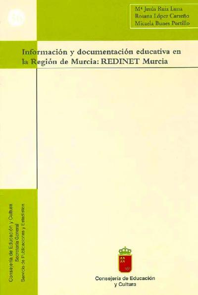 Información y documentación educativa en la Región de Murcia: REDINET-Murcia