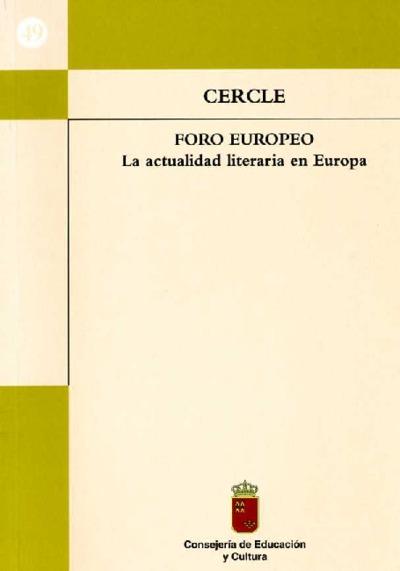 CERCLE, foro europeo [Texto impreso]: la actualidad literaria en Europa