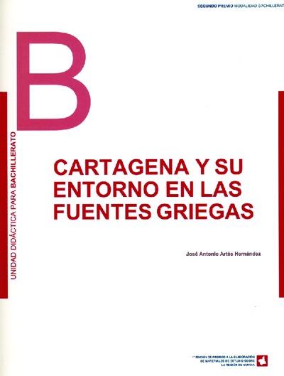 Cartagena y su entorno en las fuentes griegas : unidad didáctica para Bachillerato