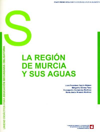 La Región de Murcia y sus aguas : unidad didáctica de Educación Secundaria Obligaroria
