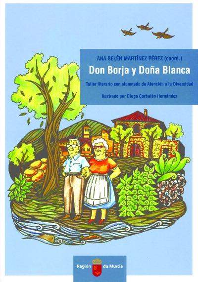 Don Borja y Doña Blanca : taller literario con alumnado de atención a la diversidad