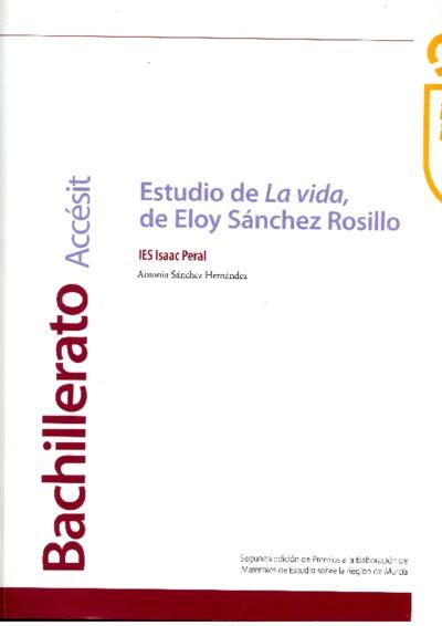 Estudio de la vida de Eloy Sánchez Rosillo