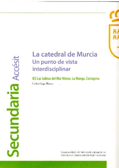 La catedral de Murcia, un punto de vista interdisciplinar