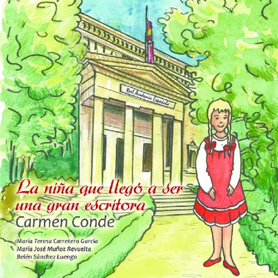 La niña que llegó a ser una gran escritora [Texto impreso]: Carmen Conde