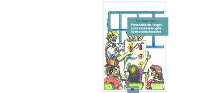 La prevención de riesgos laborales : guía básica para docentes