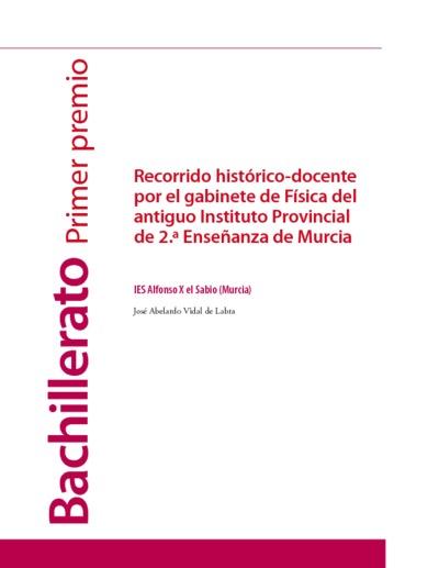 Recorrido histórico-docente por el gabinete de física del antiguo Instituto Provincial de 2ª Enseñanza de Murcia