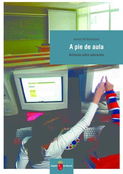 A pie de aula : (artículos sobre educación)
