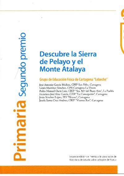 Descubre la Sierra de Pelayo y el Monte Atalaya