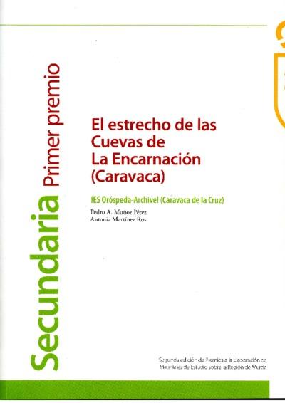 El estrecho de las cuevas de La Encarnación (Caravaca)