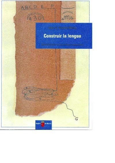 Construir la lengua [Texto impreso]: materiales para un aprendizaje comunicativo