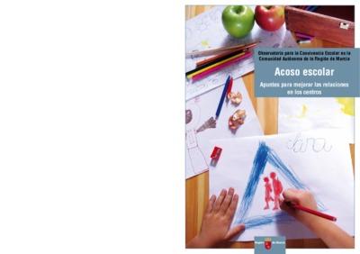 No al acoso escolar [Texto impreso]: apuntes para mejorar las relaciones en los centros
