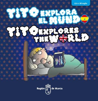 Tito explora el mundo [Texto impreso]