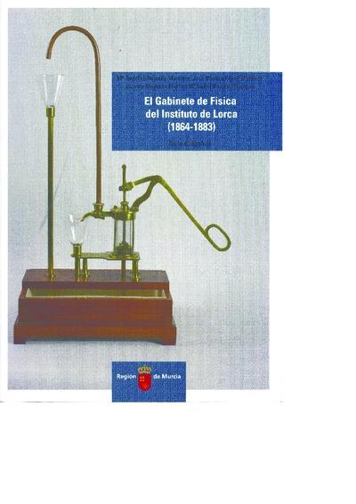 El gabinete de física del Instituto de Lorca (1864-1883) [Texto impreso]: guía didáctica