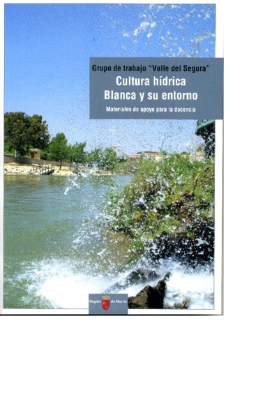 Cultura hídrica, Blanca y su entorno [Texto impreso]: materiales de apoyo para la docencia