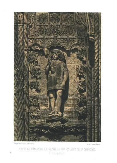 Reyes de armas de la fachada del Colegio de S. Gregorio (Valladolid) [Material gráfico]