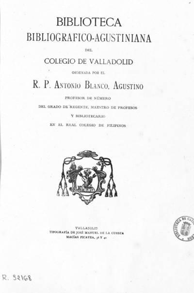 Biblioteca bibliográfico-agustiniana del Colegio de Valladolid