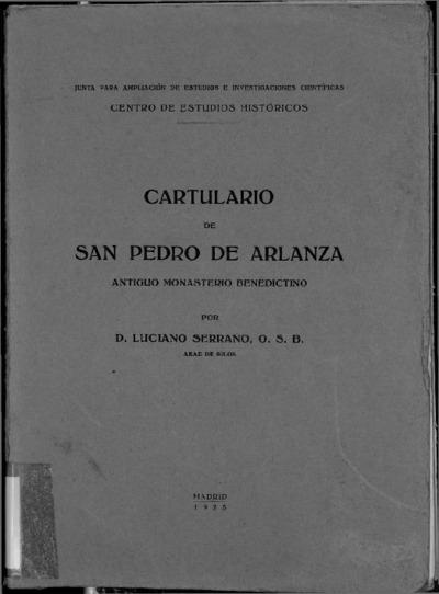Cartulario de San Pedro de Arlanza : Antiguo Monasterio Benedictino