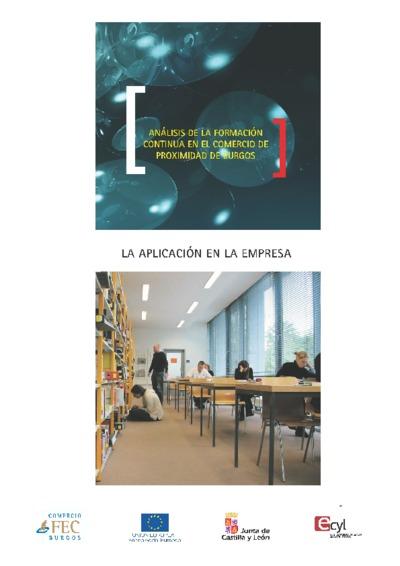 Análisis de la formación continua en el comercio de proximidad de Burgos : la aplicación en la empresa