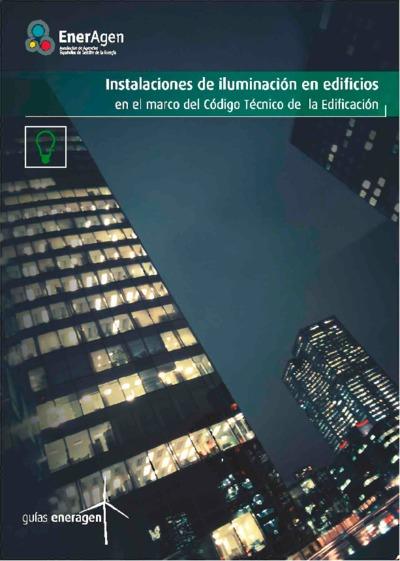 Instalaciones de iluminación en edificios en el marco del Código Técnico de la Edificación