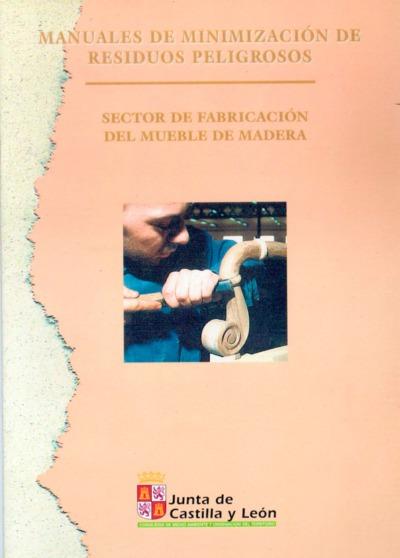 Sector de fabricación del mueble de madera.