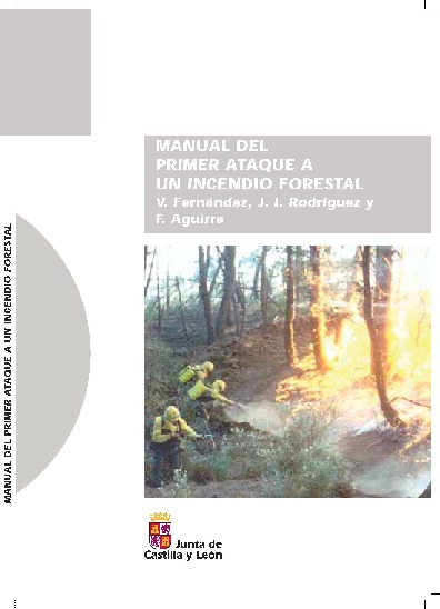 Manual de un primer ataque a un incendio forestal