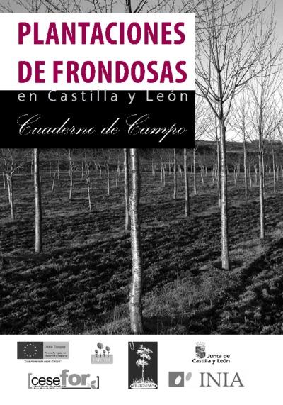Plantaciones de frondosas en Castilla y León cuaderno de campo