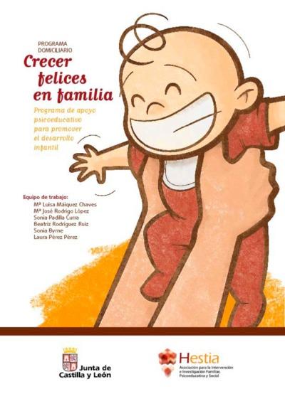 Programa domiciliario Crecer felices en familia programa de apoyo psicoeducativo para promover el desarrollo infantil