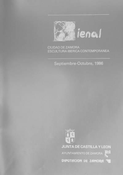 8 Bienal Ciudad de Zamora : escultura ibérica contemporánea : septiembre-octubre, 1986