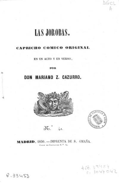 Las jorobas : capricho cómico original en un acto y en verso