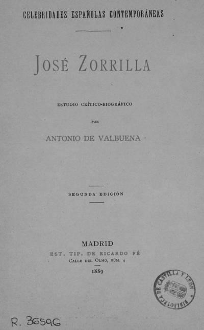 José Zorrilla : estudio crítico-biográfico