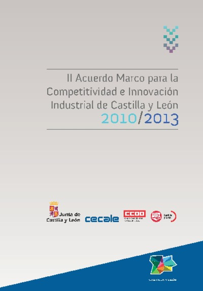 II Acuerdo Marco para la Competitividad e Innovación Industrial de Castilla y León 2010-2013