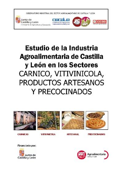 Estudio de la industria agroalimentaria de Castilla y León en los sectores cárnico, vitivinícola, productos artesanos y precocinados