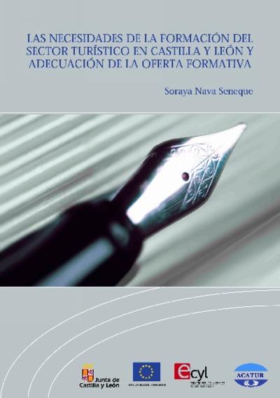Las necesidades de la formación del sector turístico en Castilla y León y la adecuación de la oferta formativa