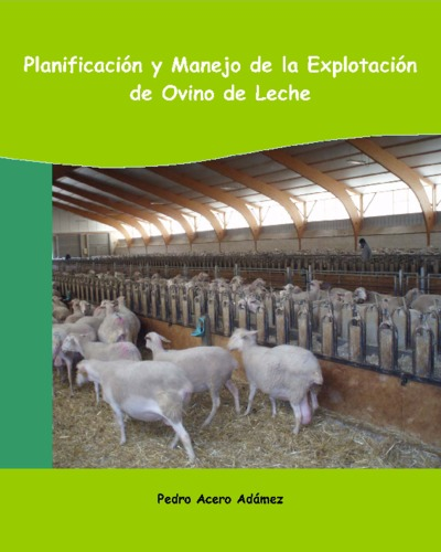 Planificación y manejo de la explotación de ovino de leche