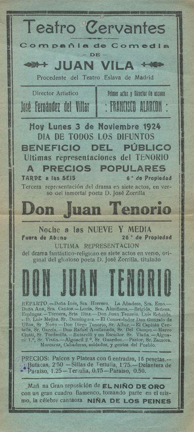 Teatro Cervantes [Material gráfico] ]: Compañía de comedia de Juan Vila : hoy lunes 3 de noviembre 1924 ... últimas representaciones del Tenorio.