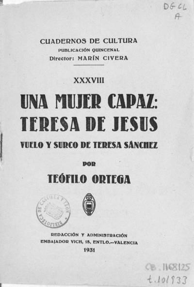 Una mujer capaz, Teresa de Jesús : vuelo y surco de Teresa Sánchez