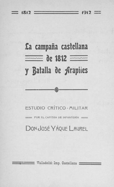 La campaña castellana de 1812 y Batalla de Arapiles