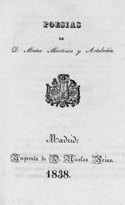 Poesías de D. Mateo Martínez y Artabeitia