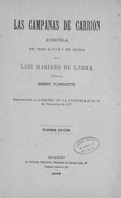 Las campanas de Carrión : zarzuela en tres actos y en prosa