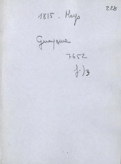 Cuaderno de varias noticias interesantes dirigidas al Capitán General del Continente don Pablo Morillo sobre la provincia de Guayana. Guayana, 2 de junio de 1815.