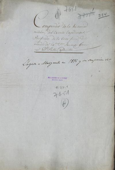Compendio de la historia militar del Ejército Expedicionario Pacificador de la Costafirme, del mando del Excmo. Sr. Teniente General don Pablo Morillo. Llegada a la isla Margarita en 10 de abril de 1815 y su ocupación.