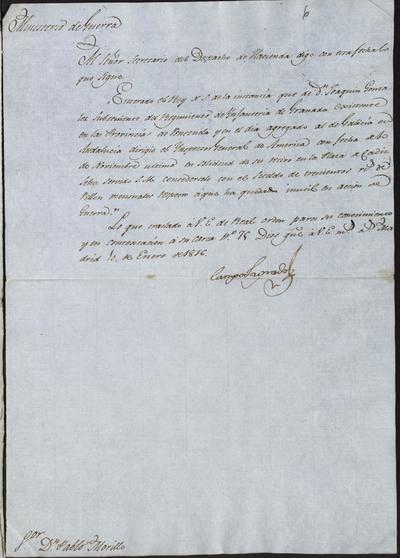 Orden del Ministro, Camposagrado, comunicada a Morillo, acerca de lo resuelto por S. M. a la instancia de Joaquín González, Subteniente del Regimiento de Infantería de Granada en las provincias de Venezuela, por haber quedado inútil en acción de guerra. Madrid, 10 de enero de 1816.