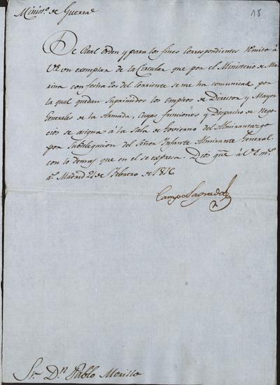 El Ministro de la Guerra comunica a Morillo la supresión de los empleos de Director y Mayor Generales de la Armada, pasando sus funciones a la Sala de Gobierno del Almirantazgo por subdelegación del Infante Almirante General. Madrid, 21 de febrero de 1816.