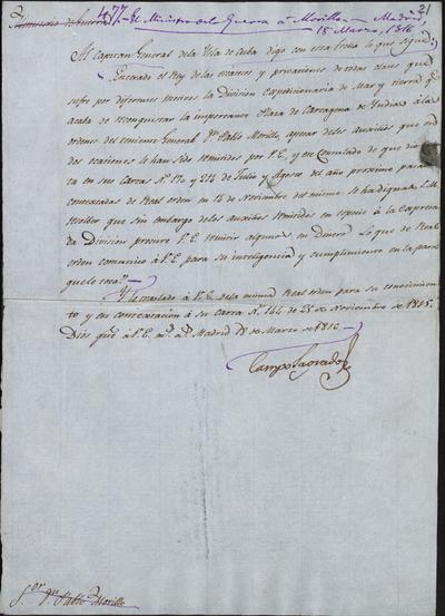 El Ministro de la Guerra, Camposagrado, comunica a Morillo lo transmitido al General de Cuba con el fin de que siga ayudando a la División Expedicionaria. Madrid, 18 de marzo de 1816.