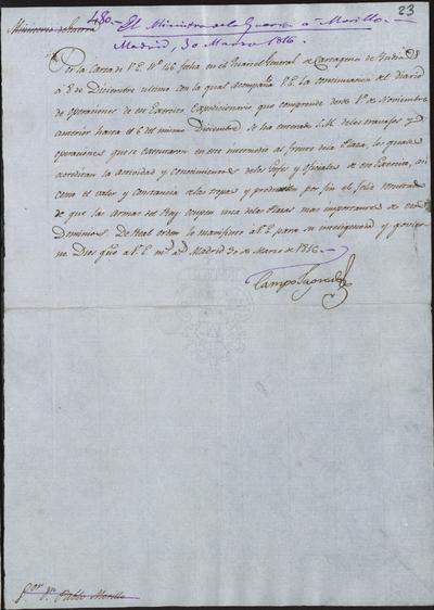 El Ministro de la Guerra, Camposagrado, comunica a Morillo el conocimiento de S. M. de lo actuado por sus tropas en la toma de Cartagena de Indias. Madrid, 30 de marzo de 1816.